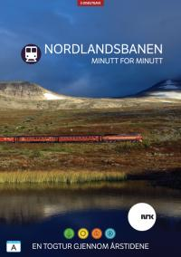 Nordlandsbanen minutt for minutt (3 DVD's)