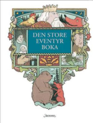 Den store eventyrboka (ingeb/2e hands kinderboek)